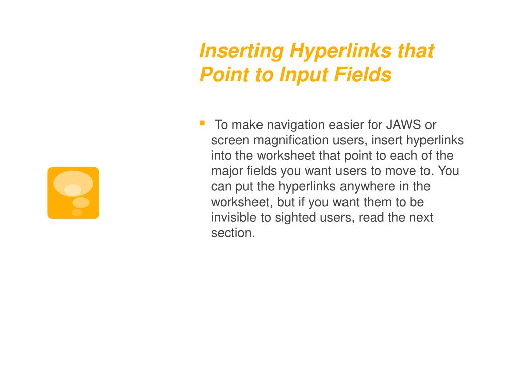 Inserting Hyperlinks that Point to Input Fields