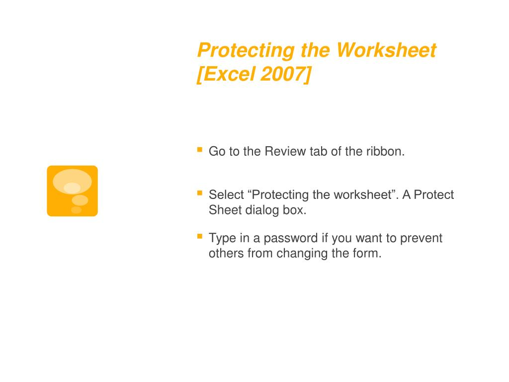 Protecting the Worksheet [Excel 2007]
