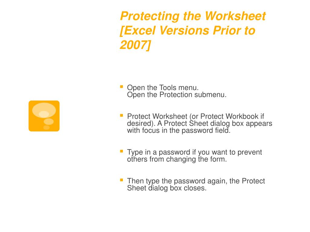 Protecting the Worksheet [Excel Versions Prior to 2007]