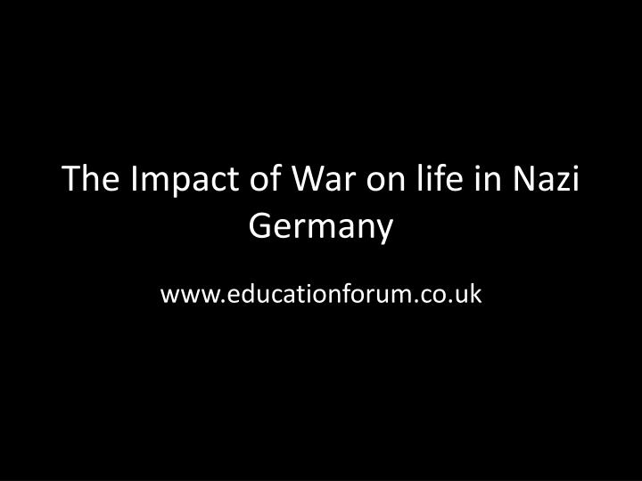 the impact of war on life in nazi germany n.