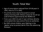 youth total war