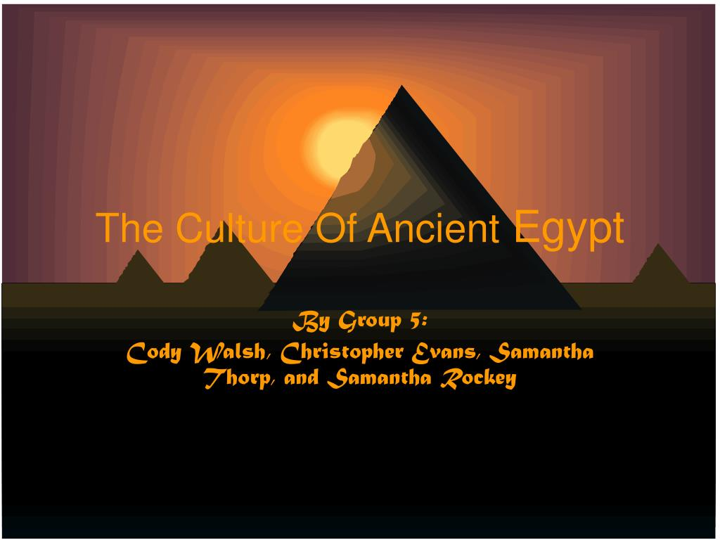 The Culture Of Ancient