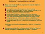 definition of homeless children and youth