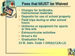 fees that must be waived