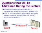 questions that will be addressed during the lecture