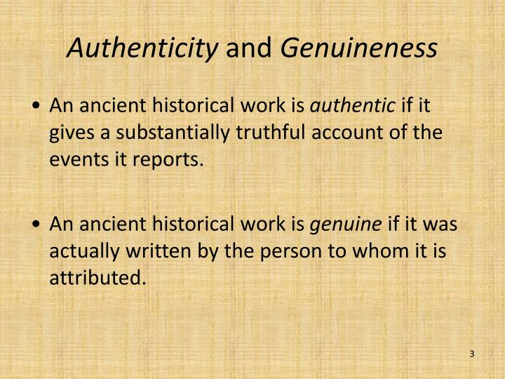 Authenticity and genuineness