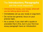 the introductory paragraphs are the most important10