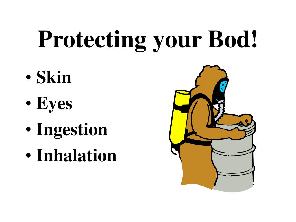 Protecting your Bod!
