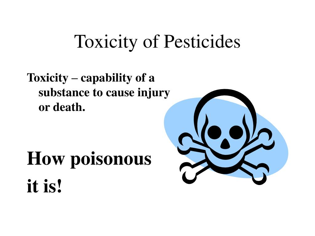 Toxicity of Pesticides