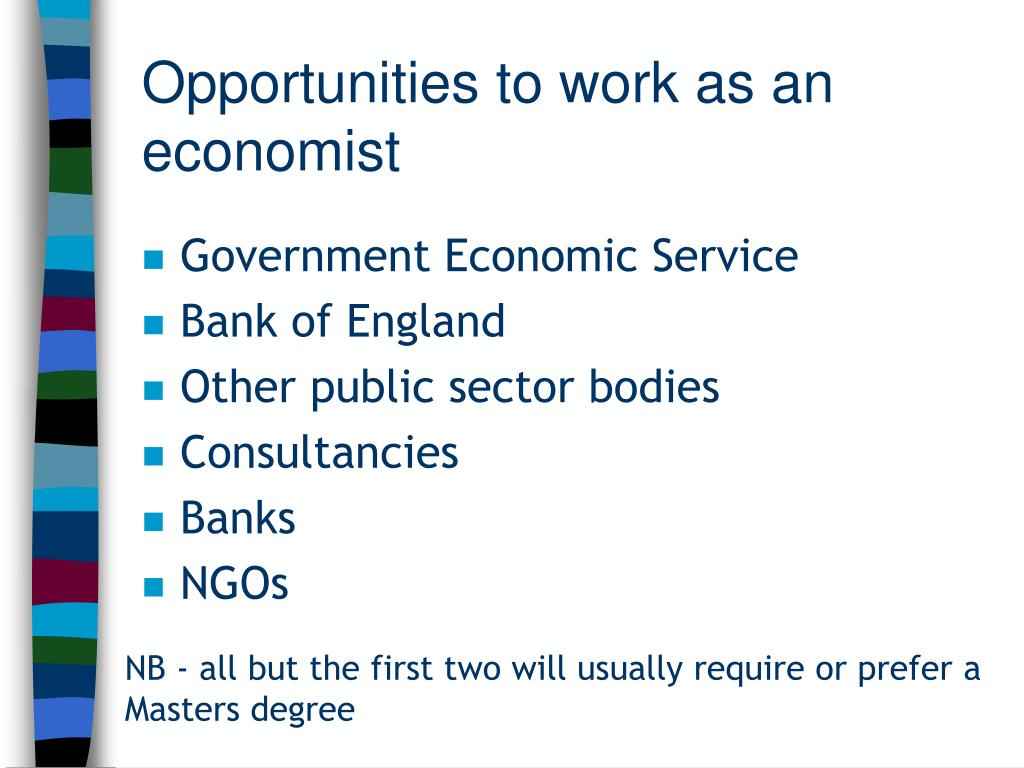 Opportunities to work as an economist