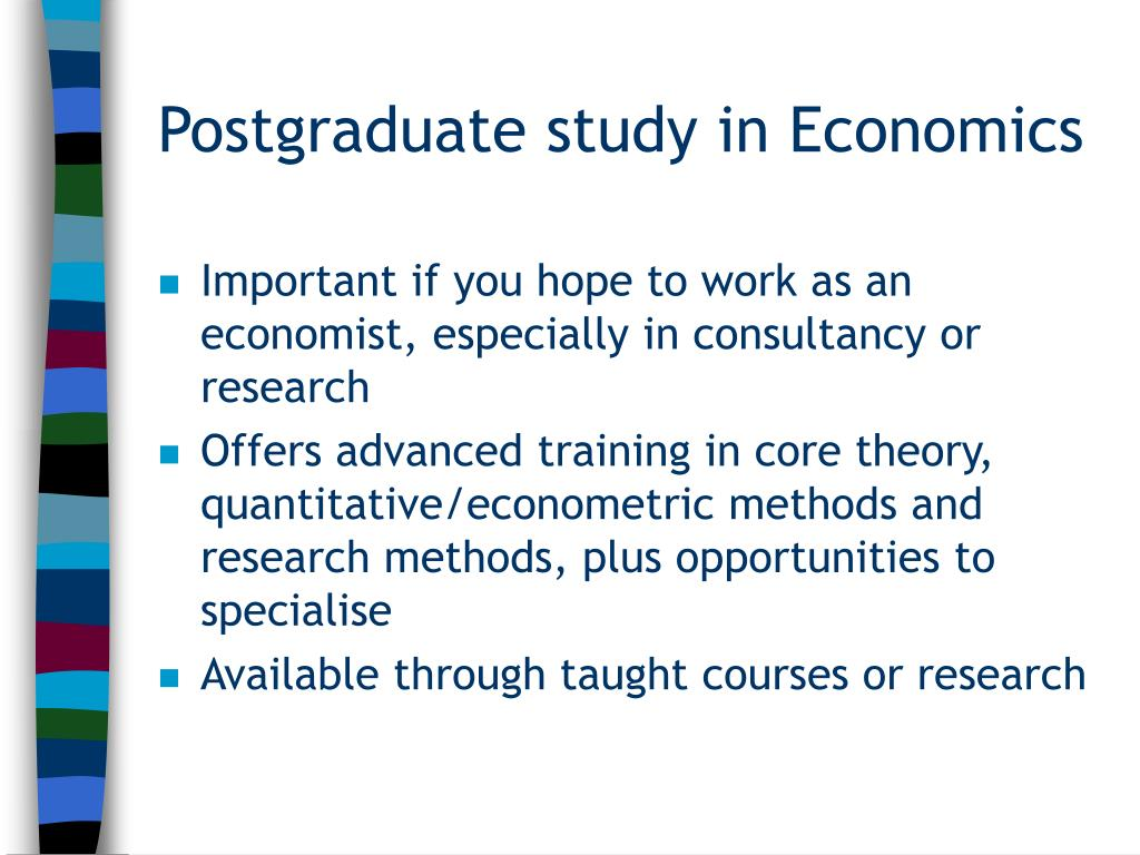 Postgraduate study in Economics