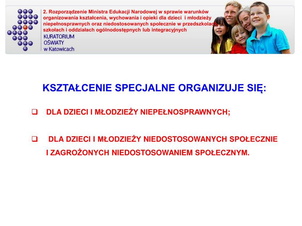 2. Rozporządzenie Ministra Edukacji Narodowej w sprawie warunków