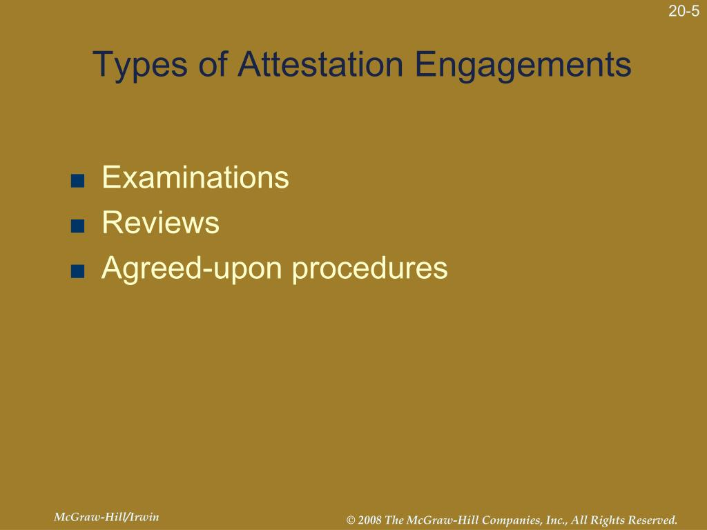 Types of Attestation Engagements