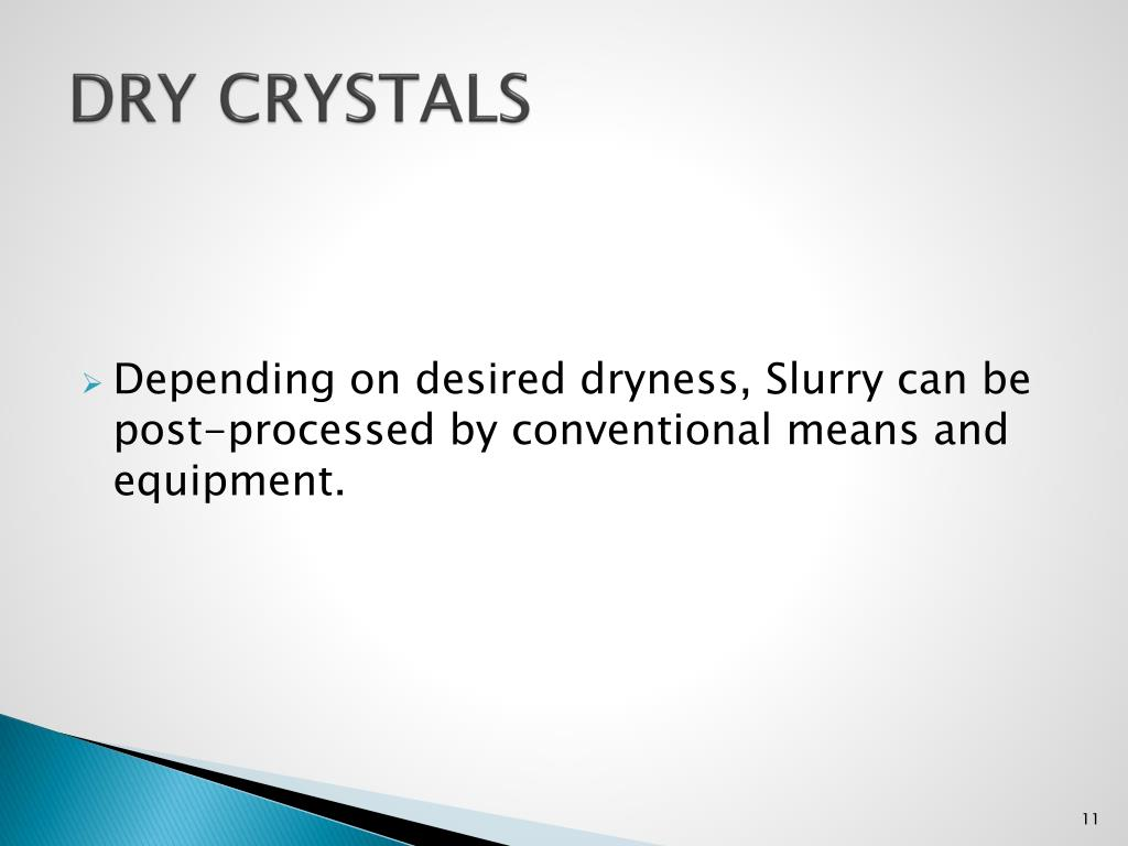 Dry Crystals