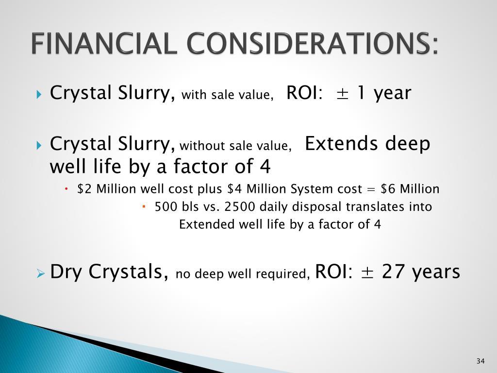 FINANCIAL CONSIDERATIONS: