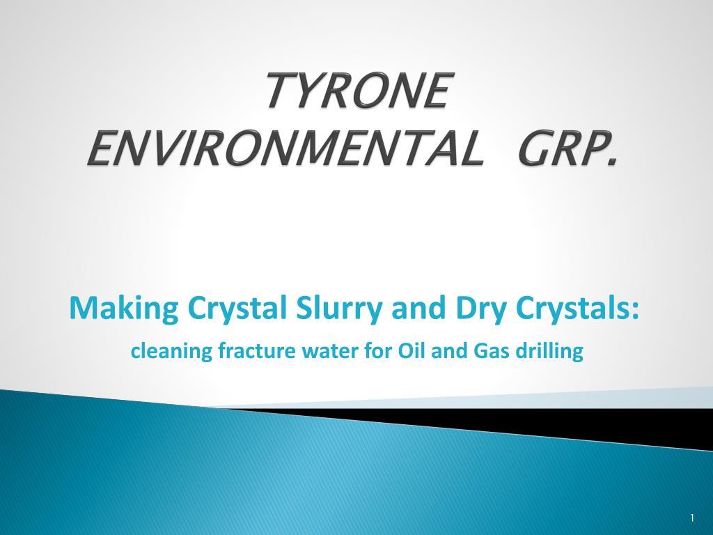 TYRONE ENVIRONMENTAL  GRP.