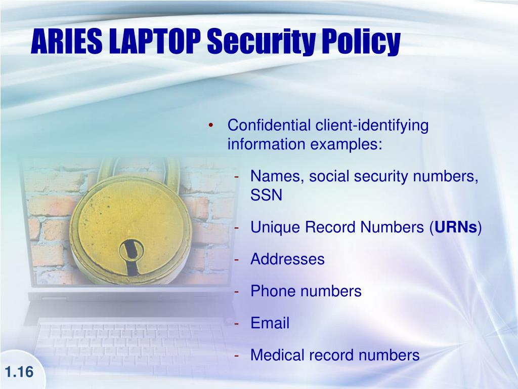 ARIES LAPTOP Security Policy