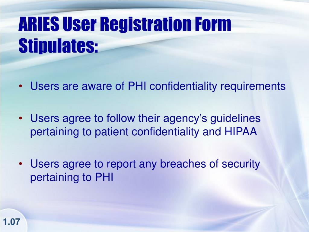 ARIES User Registration Form Stipulates: