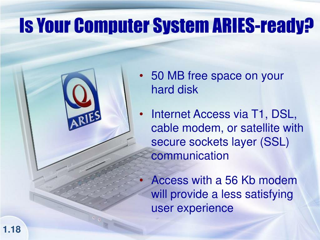 Is Your Computer System ARIES-ready?