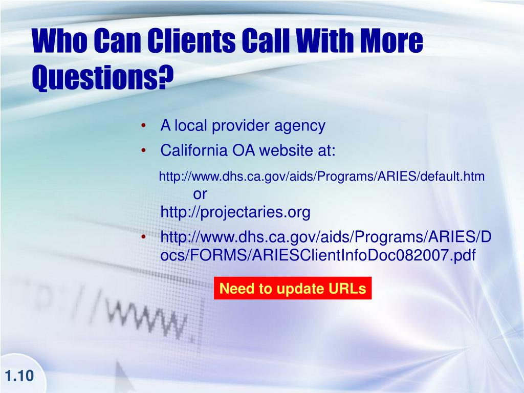 Who Can Clients Call With More Questions?