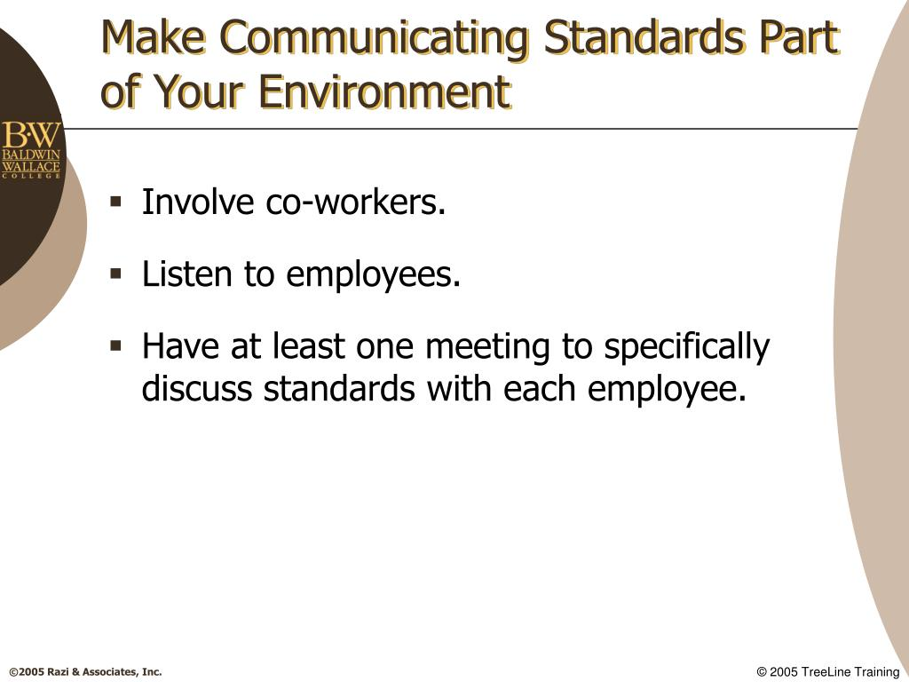Make Communicating Standards Part of Your Environment