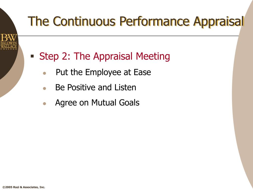 The Continuous Performance Appraisal