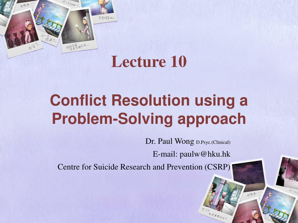 lecture 10 conflict resolution using a problem solving approach l.