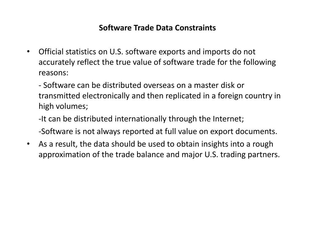 Software Trade Data Constraints