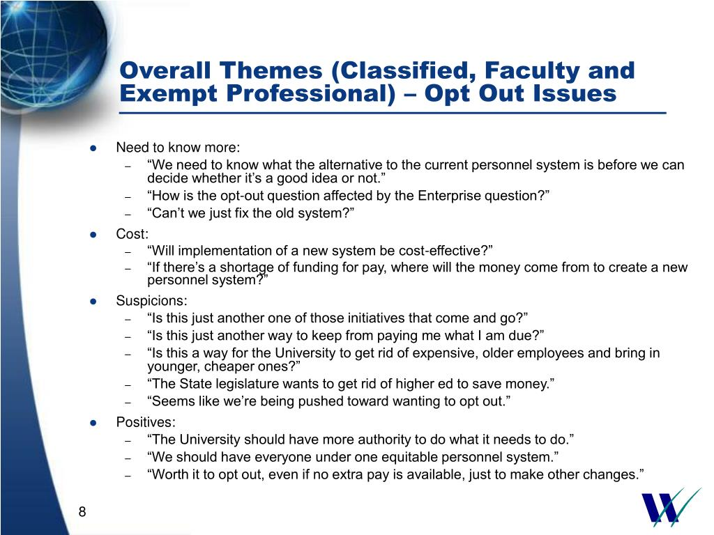 Overall Themes (Classified, Faculty and Exempt Professional) – Opt Out Issues