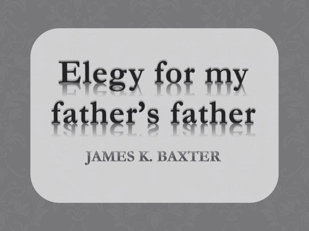 elegy for my father s father l.