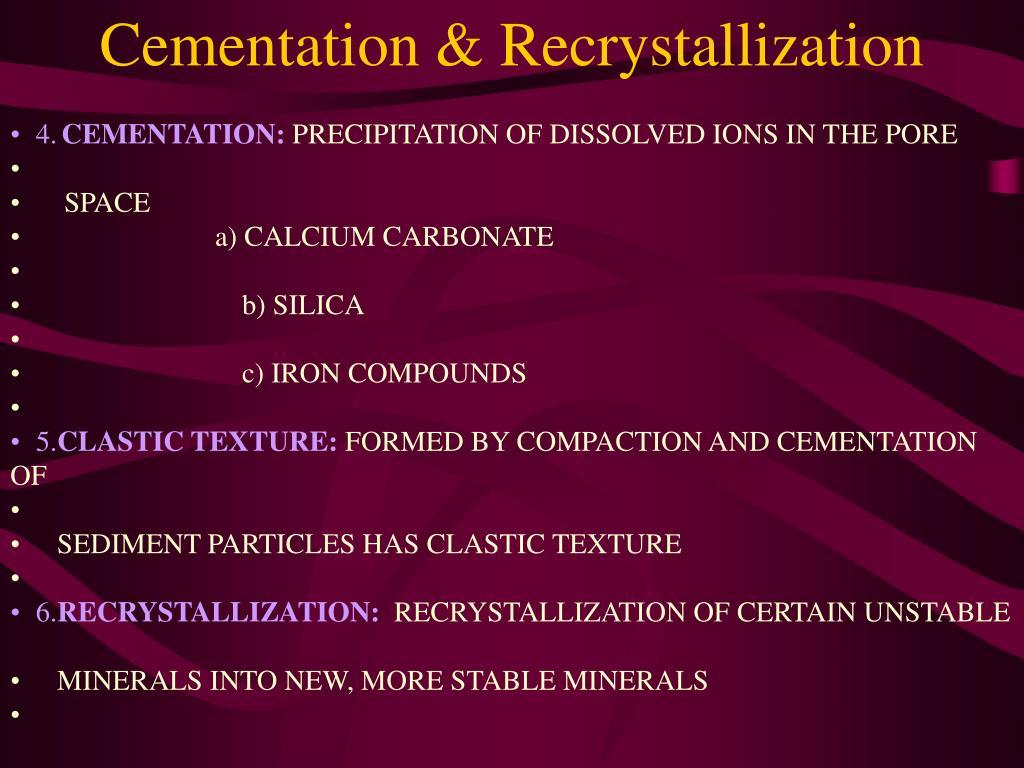 Cementation & Recrystallization