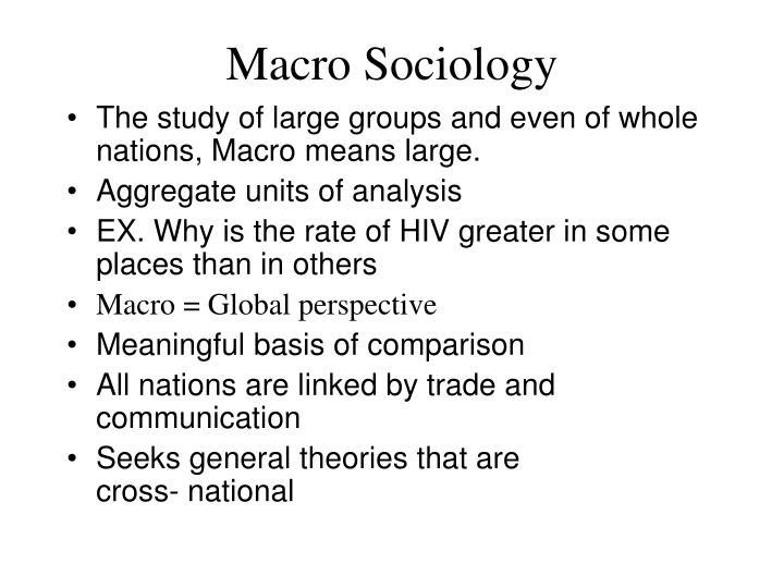 Macro Sociology