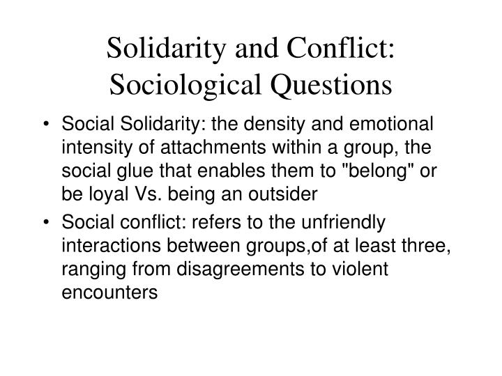 Solidarity and Conflict: Sociological Questions