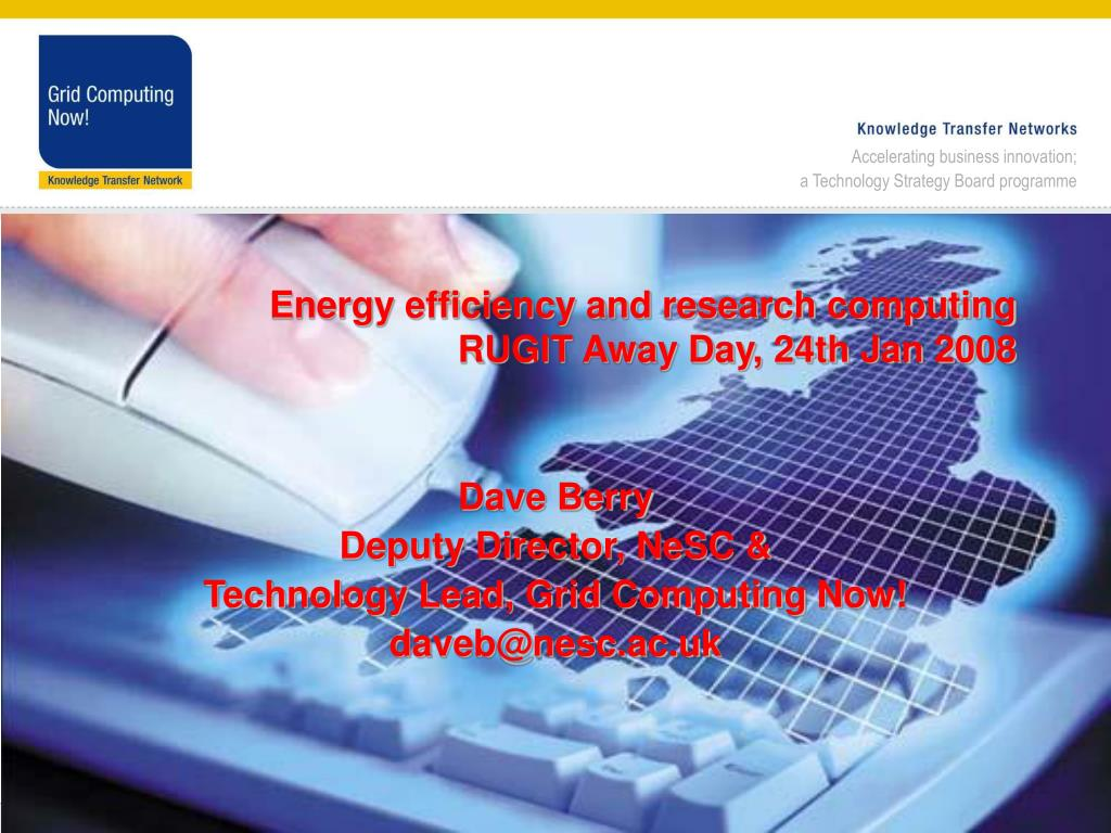 energy efficiency and research computing rugit away day 24th jan 2008 l.