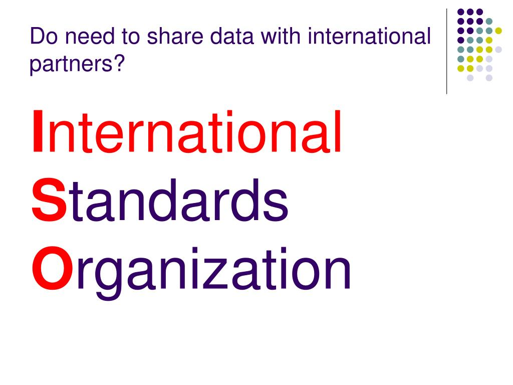 Do need to share data with international partners?