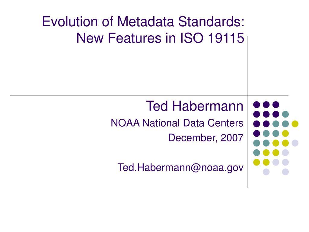 Evolution of Metadata Standards: