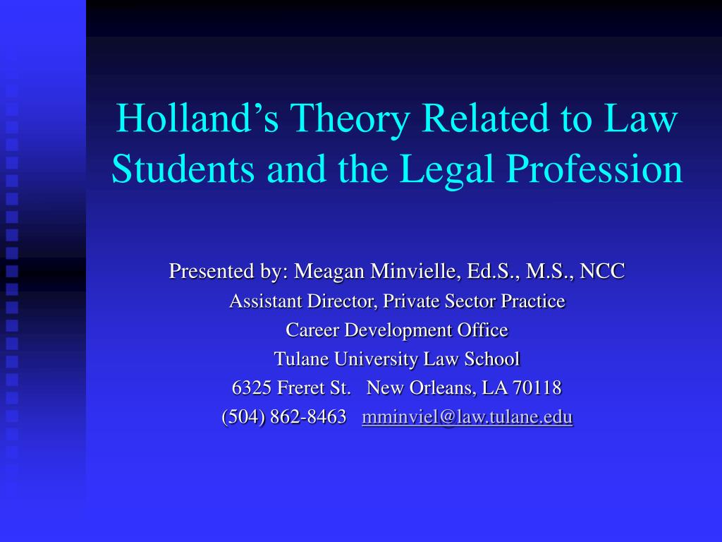 holland s theory related to law students and the legal profession l.