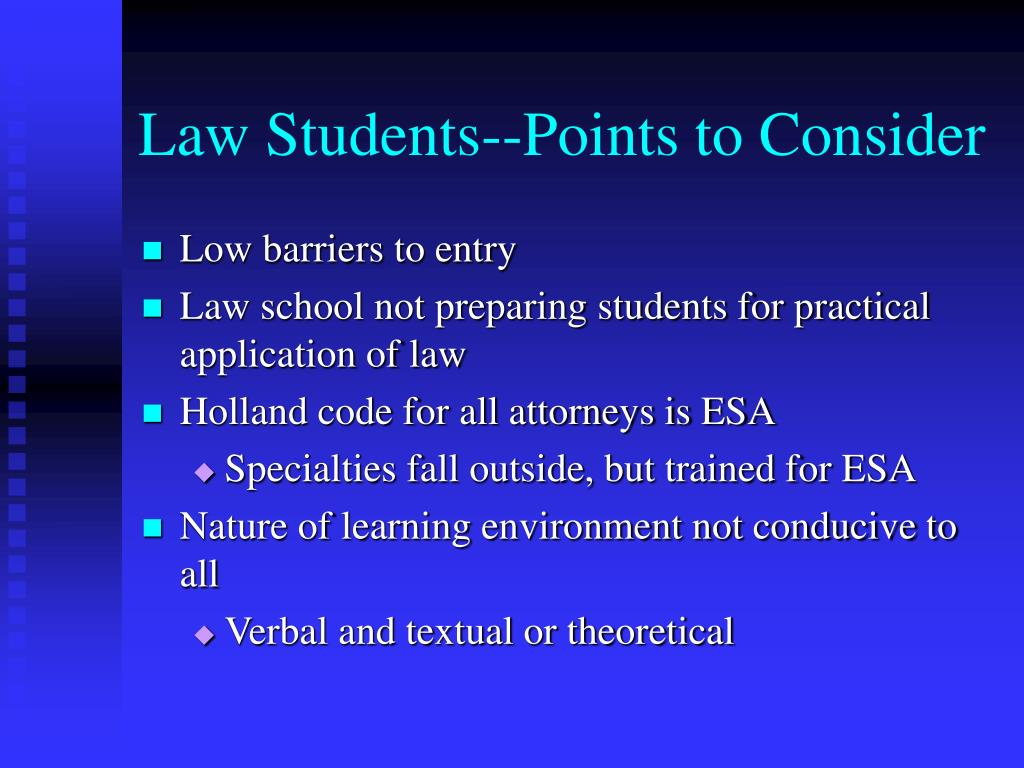 Law Students--Points to Consider