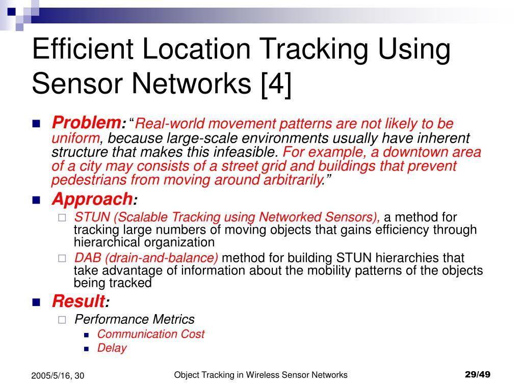 Efficient Location Tracking Using Sensor Networks