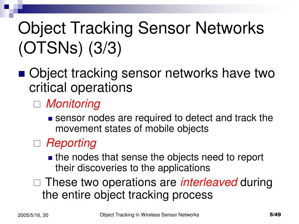 Object Tracking Sensor Networks (OTSNs) (3/3)