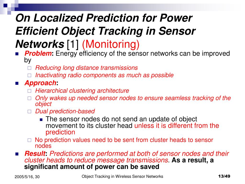 On Localized Prediction for Power Efficient Object Tracking in Sensor Networks