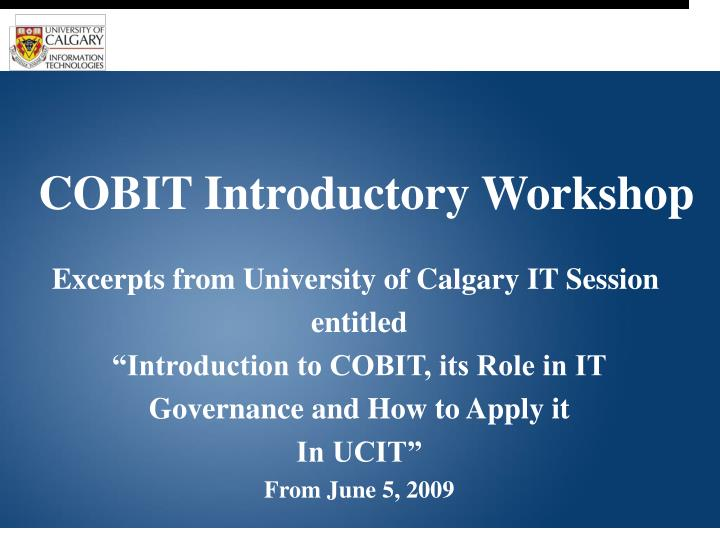 COBIT Introductory Workshop
