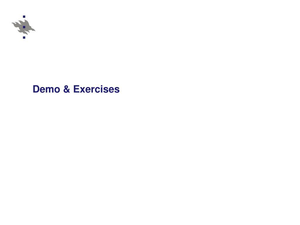 Demo & Exercises