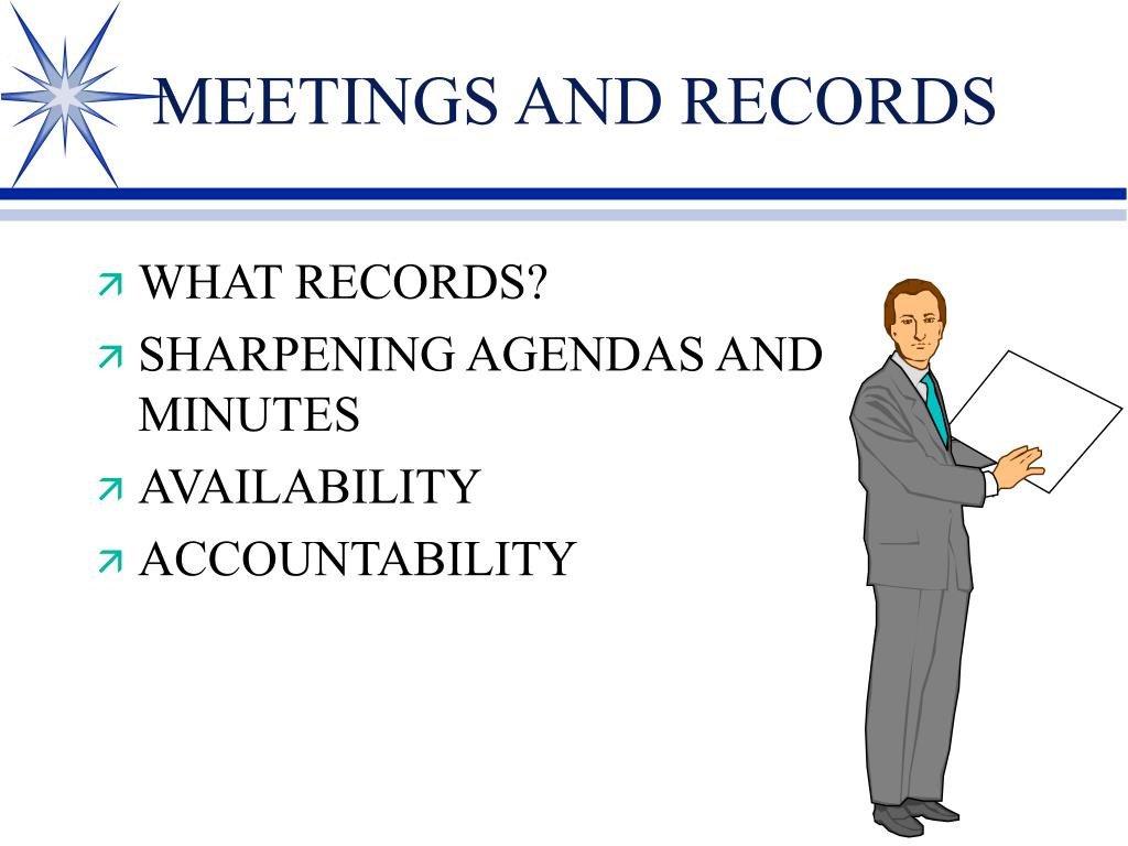 MEETINGS AND RECORDS