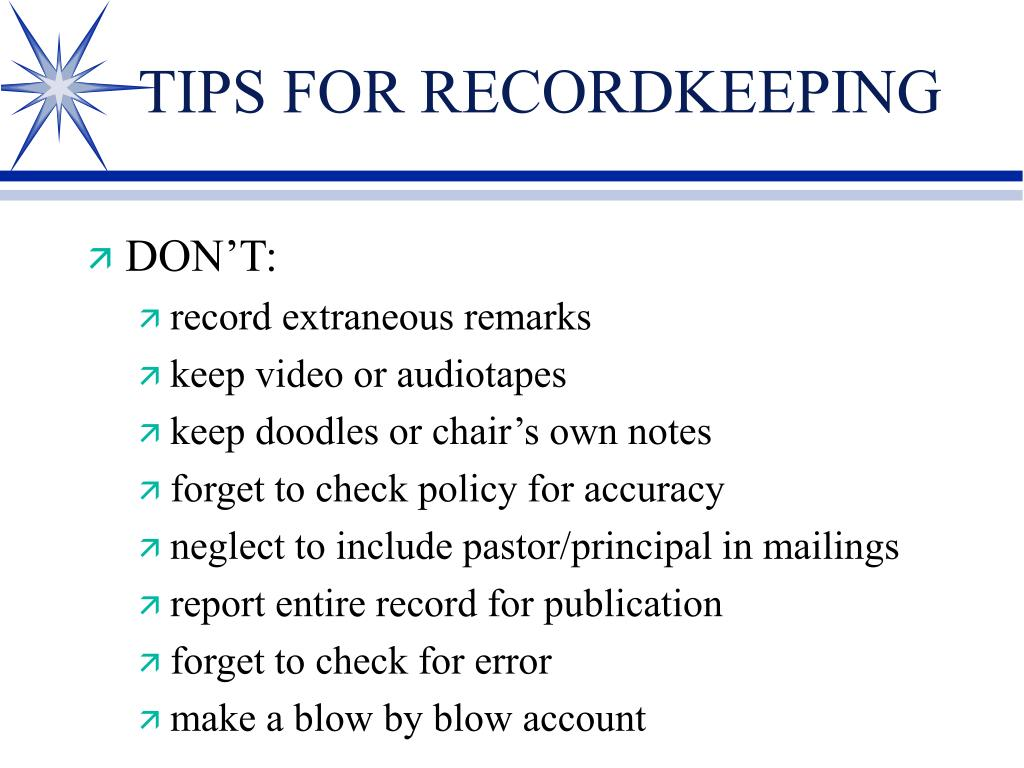 TIPS FOR RECORDKEEPING