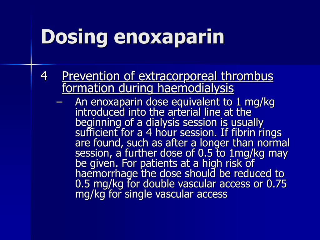Dosing enoxaparin
