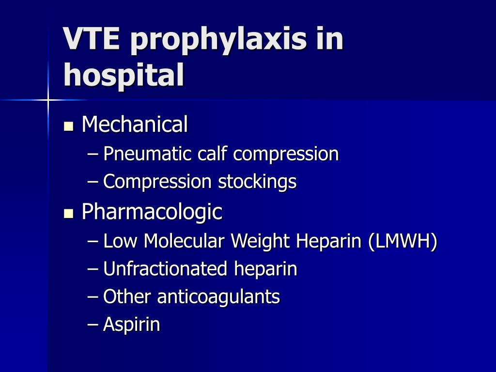 VTE prophylaxis in hospital