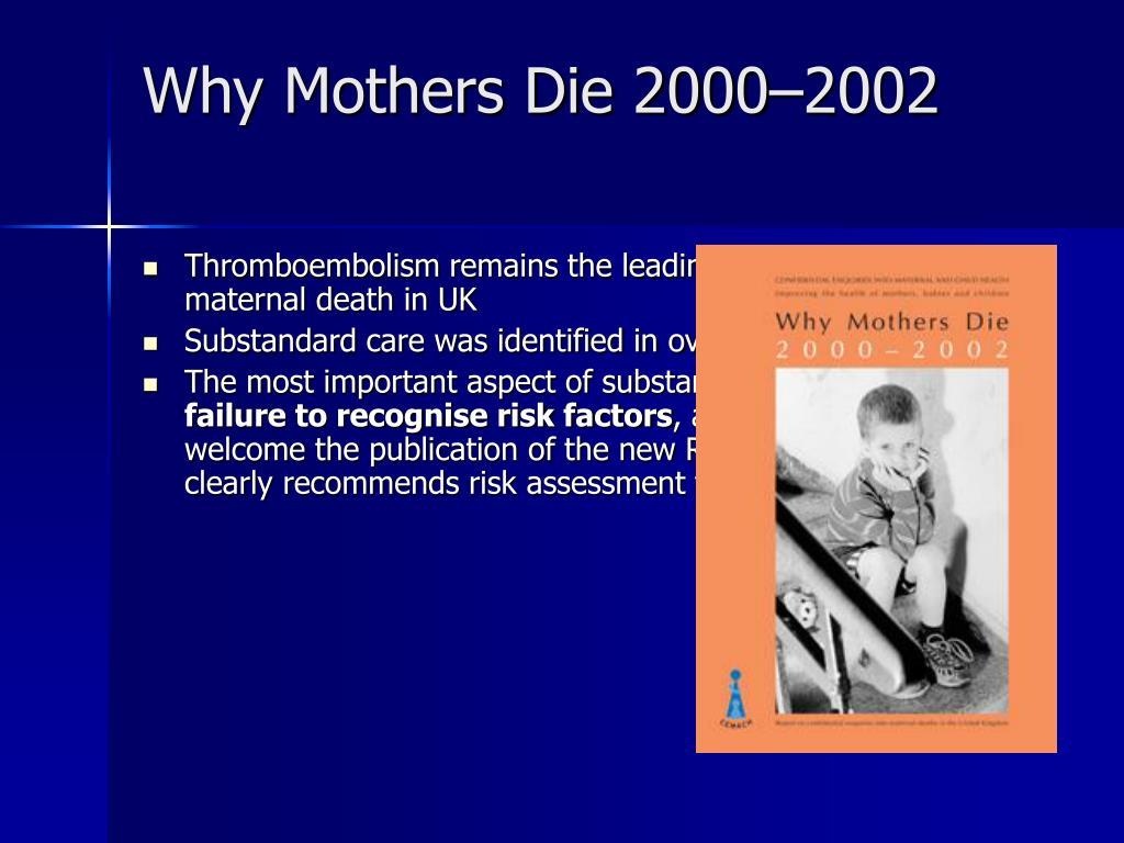 Why Mothers Die 2000–2002