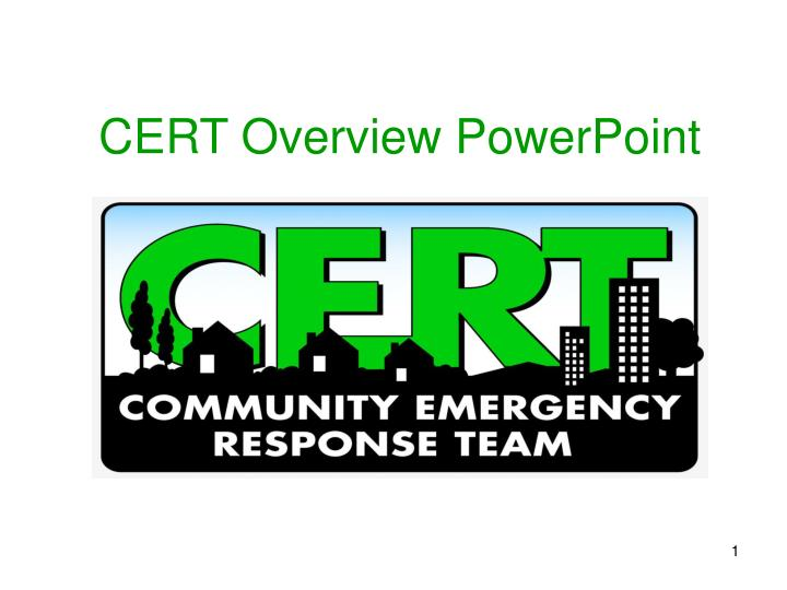 Cert overview powerpoint