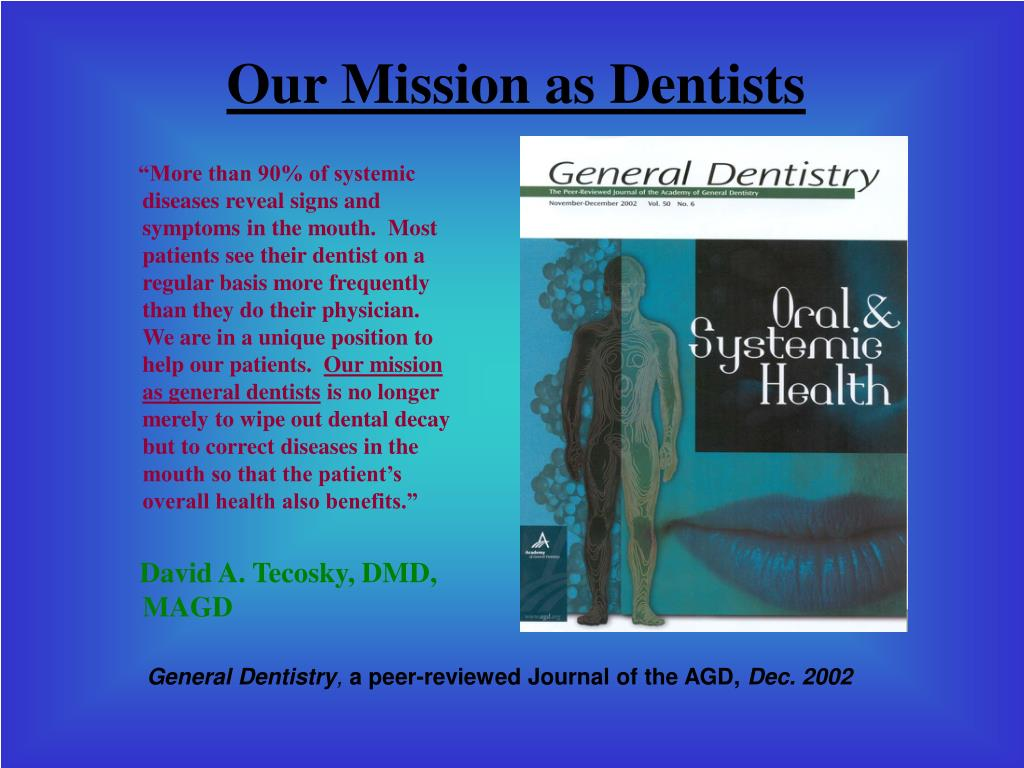 Our Mission as Dentists